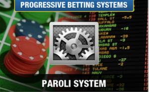 The Paroli Betting System